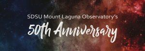 Mount Laguna Observatory 50th Anniversary